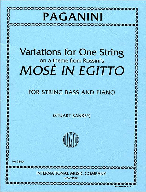 "Paganini Variations for Bass on One String on a Theme from ""Moses"" by Rossini (solo tuning) - International Ed."