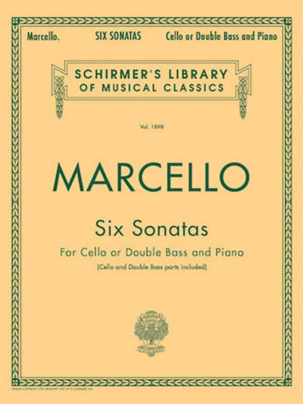 Marcello Six Sonatas for Bass or Cello- Schirmer Ed.