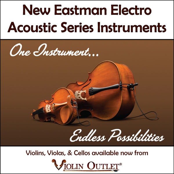 New Eastman Electro Acoustic Instruments Available NOW